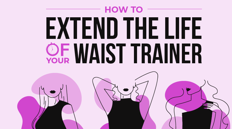 How To Extend The Lifespan Of Your Waist Trainer